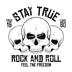 Rock and roll t-shirt graphic design with skulls. Rock music slogan for t-shirt print and poster. Vintage skulls with grunge texture