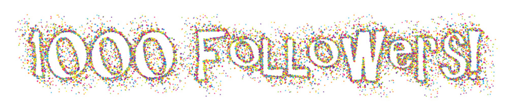 1,000 FOLLOWERS colourful dots banner