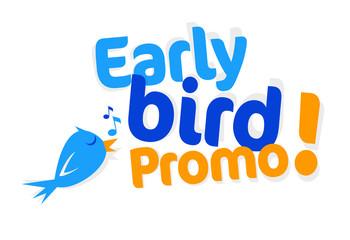 Early bird promo !