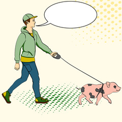 Pop art man walking a mini pig. Vector of an imitation comic style, retro. text bubble