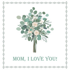 Happy Mother's Day beautiful card with floral Eucalyptus bouquet.
