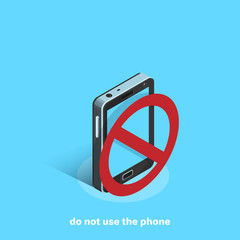 smartphone on a blue background and prohibition sign, isometric image