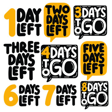 1,2,3,4,5,6,7,8 days to go. Hand drawn vector illustrations on white background.
