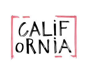 Typography slogan. Hand drawn California vector for t shirt printing.