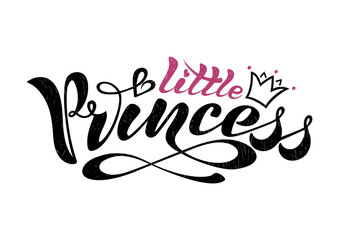 Beautiful Handwritten text, calligraphy, inscription in vector format, little princess with crown for postcard, poster, print, logo, print for clothing. colored