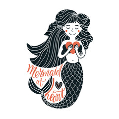 Vector illustration with cartoon mermaid holding pink heart and lettering quote Mermaid at Heart. Lovely typography poster, childish print design