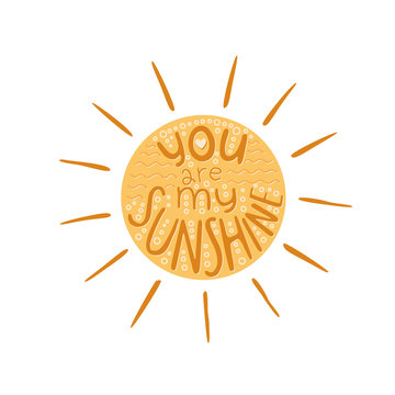 """Vector sun with quote """"you are my sunshine"""""""