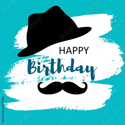 Happy Birthday Card For Man With Hat And Mustache On Hand Draw Splodge
