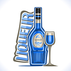 Vector illustration of alcohol drink Сuracao Liqueur, poster with blue bottle of hawaiian sweet booze and full sherry glass, original typeface for word liqueur, outline composition for bar menu.