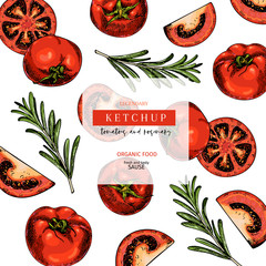 Hand drawn label of tomato and rosemary ketchup sause. Vector colored vintage art. Set of farm vegetables. Organic sketched vegetarian objects. For restaurant, menu, package, market, flyer, template.