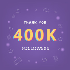 400K followers thank you. Vector illustration.