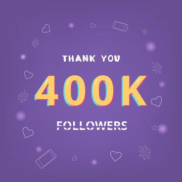 400K followers thank you. Vector illustration.
