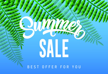 Summer sale, best offer for you seasonal banner design with tropical leaves on sky blue background. Typed and calligraphic text can be used for advertising, signs, posters.