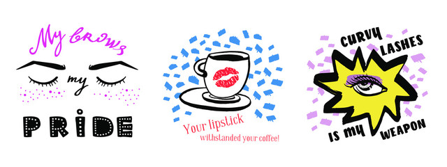 Vector hand drawn set of illustrations with slogans. Woman eye, closed eyes and coffee cup with lipstick. Isolated on white background. Design for prints, textile, posters and web in beauty industry