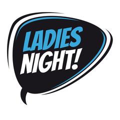 ladies night retro speech bubble