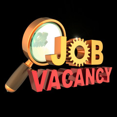 Job vacancy text unemployment banner gear wheel under magnifying glass. Find work looking searching employment icon concept. 3d illustration, isolated on black