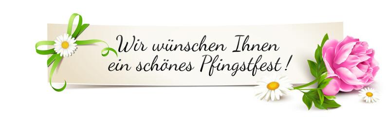 Banner mit Pfingstrose und Schleife - Wir wünschen Ihnen ein schönes Pfingstfest!