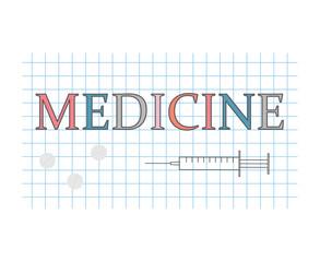 medicine word on checkered paper sheet- vector illustration