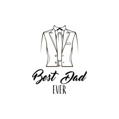 Fathers day card. Elegant suit, Tie. Necktie. Fathers day symbols. Best dad ever text. Dad greeting. Fathers day greeting card design. Vector.