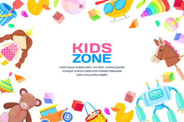 Kids zone concept, vector frame with toys set. Color toy for baby boy and girl, cartoon illustration.