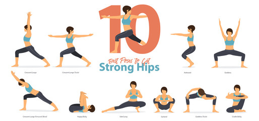 A set of yoga postures female figures for Infographic 10 Yoga poses for get strong hips in flat design. Woman figures exercise in blue sportswear and black yoga pant. Vector Illustration.