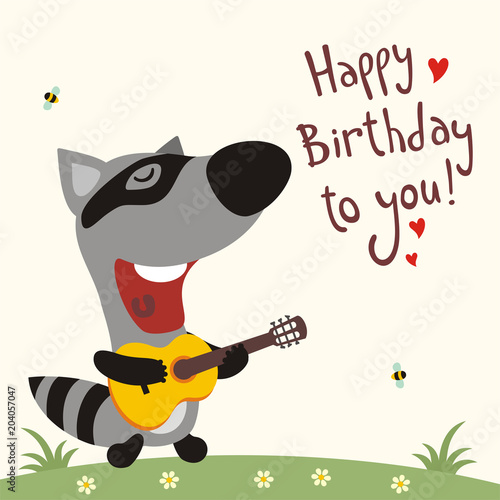 Funny Raccoon With Guitar Sings Song Happy Birthday To You Greeting Card