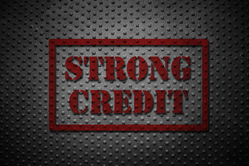 Strong Credit concept