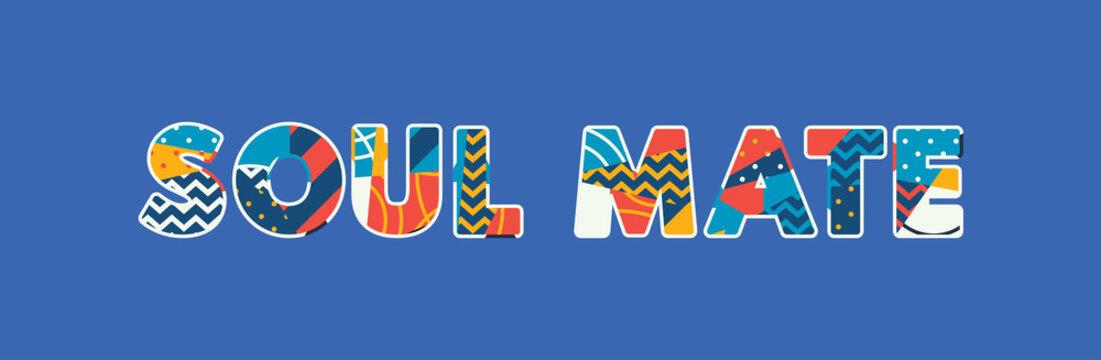 Soul Mate Concept Word Art Illustration