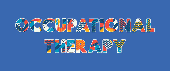 Occupational Therapy Concept Word Art Illustration