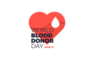 World Donor Day. Emblem with image of red heart and white drop of blood on white background. Vector illustration.