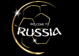 black background with golden ball and text : welcome to Russia