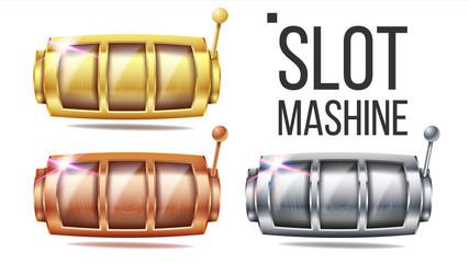 Empty Slot Machine Set Vector. Golden, Silver, Bronze. Spin Machine Template. Fortune Jackpot Casino Illustration