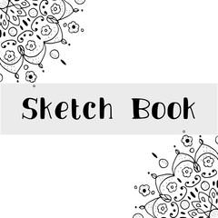 Sketch book cover design, sketched mandala, concept of sketch book.