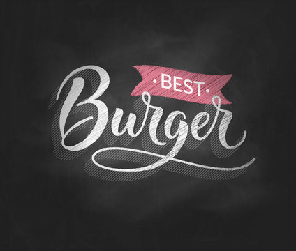 Burger logo on chalkboard background vector illustration, vintage old style best burger typography insignia, label or badge isolated. Perfect for fast food restaurant menu or food truck logotype.