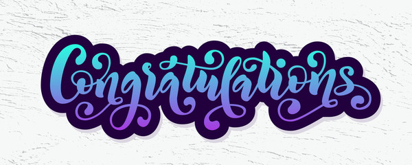 Congratulations hand lettering quote. Hand drawn modern brush calligraphy congrats word. Vector text illustration.