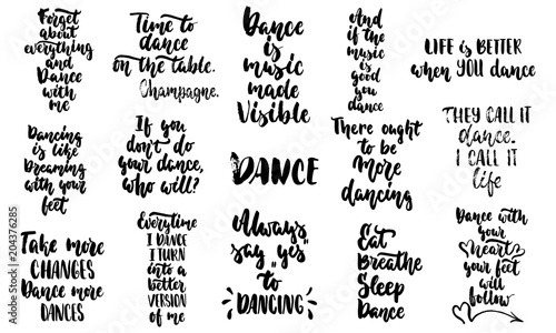 Hand Drawn Lettering Quotes About Dance Collections Isolated On The Enchanting Dance Is Life Quotes