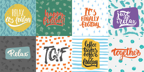 Hand drawn lettering quotes and greeting cards about friday collections isolated on the white background. Fun brush ink vector calligraphy illustrations set for banners, poster design.