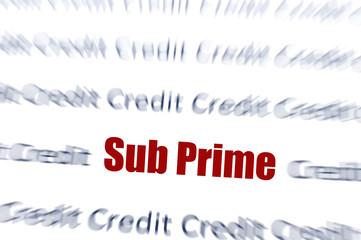 Sub Prime Credit