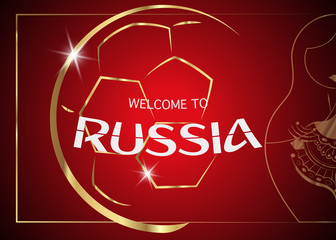 red background with golden ball and matryoshka. text card : welcome to Russia