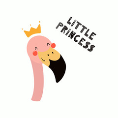 Hand drawn vector illustration of a cute funny flamingo face in a crown, with lettering quote Little princess. Isolated objects. Scandinavian style flat design. Concept for children print.