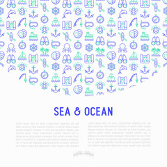 Sea and ocean journey concept with thin line icons: sailboat, fishing, ship, oysters, anchor, octopus, compass, steering wheel, snorkel, dolphin, sea turtle. Vector illustration, print media template.