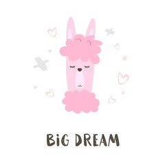 Dream Big. Hand Drawn Poster with Cartoon lama. Cute Alpaca. Nursery Childish Print. Vector illustration