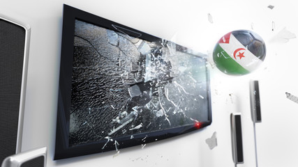 Soccer ball with the flag of Western Sahara kicked through a shattering tv screen.(3D rendering series)