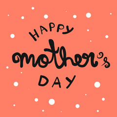 Happy Mother's Day word vector illustration orange and white polka dot background
