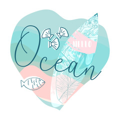 Cute hand drawn vector Summer illustration with surf board with tropical floral texture on pastel blue ocean background and grunge brush stroke textures. Take me to the Ocean
