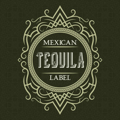 Tequila mexican label design template. Patterned vintage frame with text on pattern background.