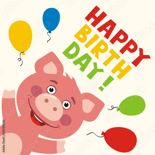 Happy Birthday Greeting Card With Funny Pig And Balloons In Cartoon Style