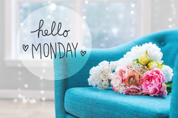 Hello Monday message with flower bouquets with turquoise chair