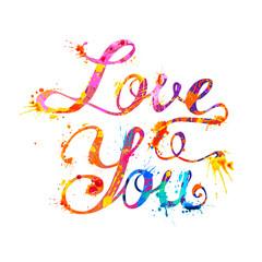 love you. Hand written doodle inscription of splash paint