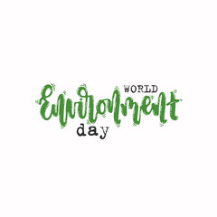 Vector hand drawn illustration. Lettering World environment day. Idea for poster, postcard.